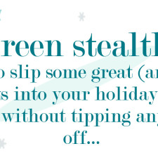 You Sneaky Greenie, You!  Little Green Gift Ideas That I Have And Love…