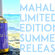 SPRAY ON SUMMER!  Mahalo's New Heart Of Summer Botanical Face Mist Is Here!