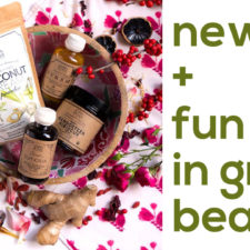 What's New In Green Beauty Now!